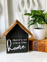 There is no place like home (house)