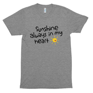 Sunshine, Always In My Heart Unisex Tri-Blend Track Shirt