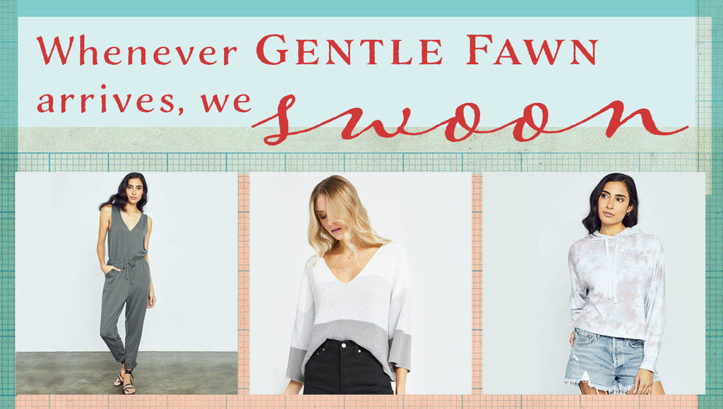 We swoon for Gentle Fawn