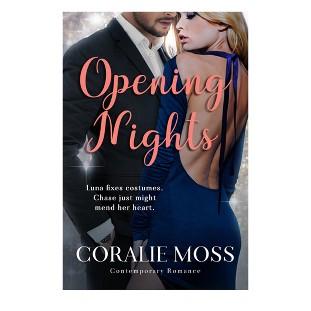 Coralie Moss - Novel - Opening Nights