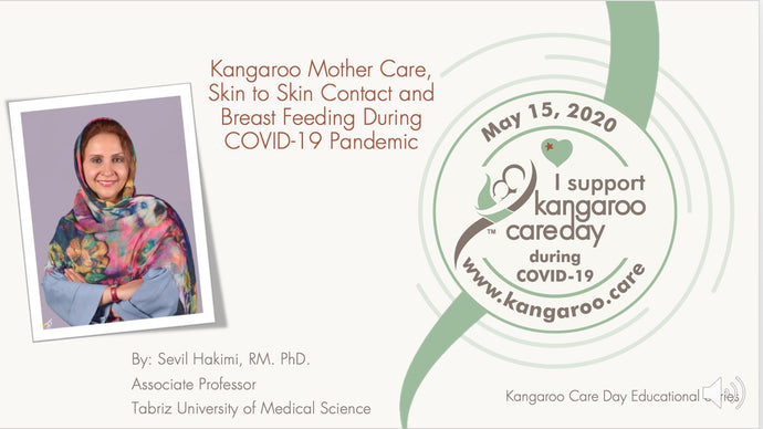 Kangaroo Care, Skin to Skin Contact, and Breastfeeding during COVID-19.  2020 Educational Series