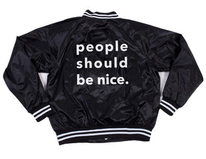 people should be nice. satin bomber jacket