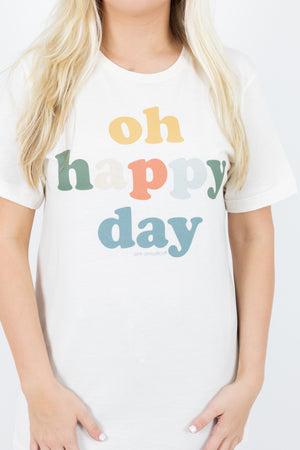 Oh Happy Day Short Sleeve Graphic Tee