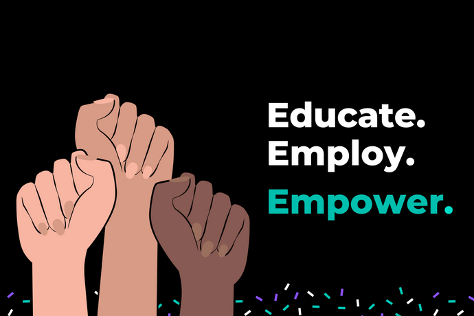 Educate. Employ. Empower.