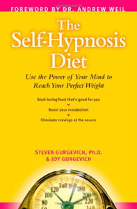 Medical Hypnosis—Your Secret Ingredient for Achieving Your Perfect Weight