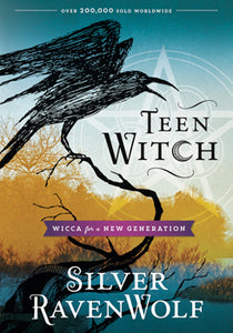 Teen Witch - Wicca for a New Generation