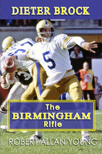 Dieter Brock - The Birmingham Rifle