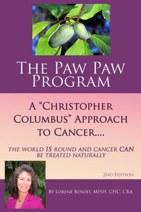 "The Paw Paw Program. A ""Christopher Columbus"" Approach to Cancer"