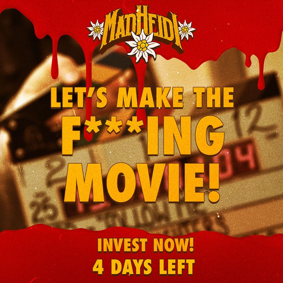 4 DAYS LEFT - LET'S MAKE THE F***ING MOVIE!