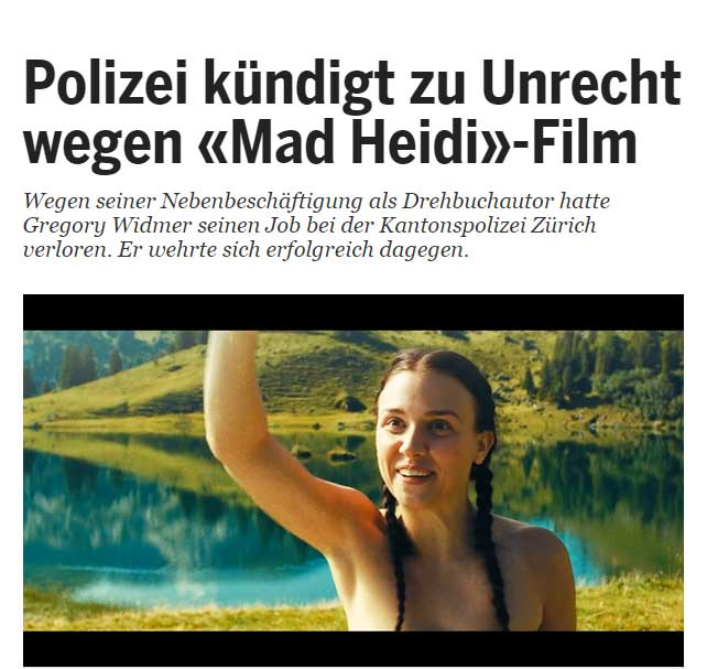 "20MIN: Police officer wrongly fired because of ""Mad Heidi"" film"