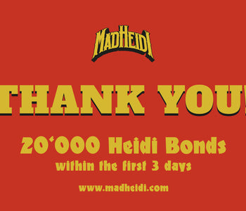 20'000 Heidi Bonds on Day 3!