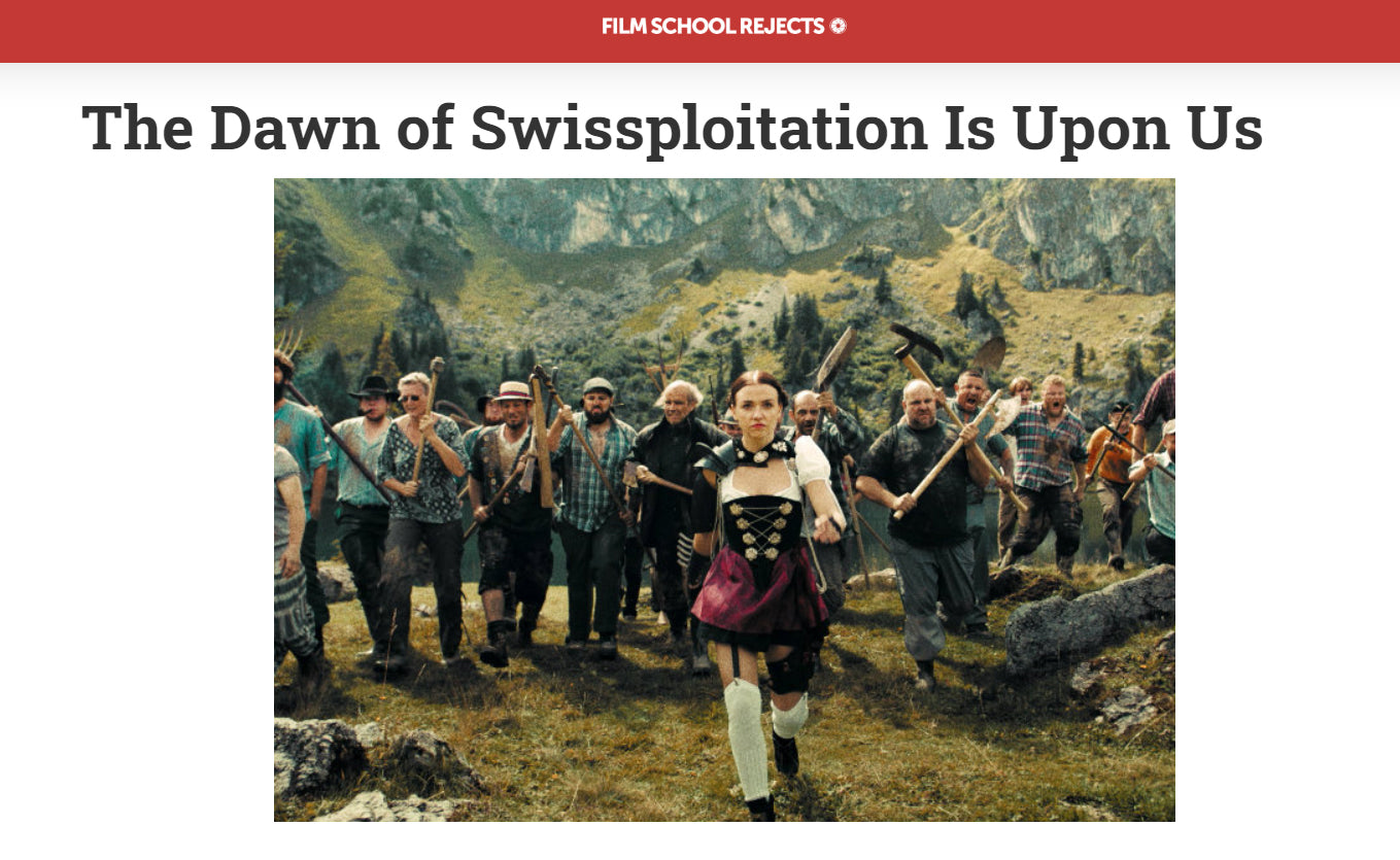 FILM SCHOOL REJECTS: The Dawn of Swissploitation Is Upon Us