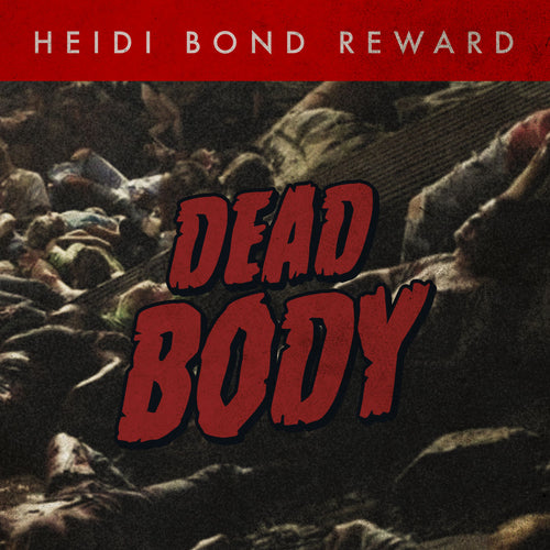 Be A Dead Body (Early Supporter)
