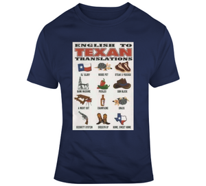Texan Translation T Shirt - Texas Country Gifts