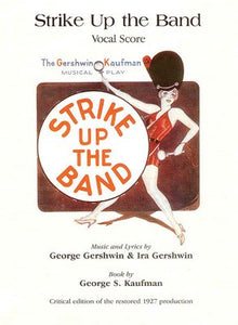STRIKE UP THE BAND VOCAL SCORE