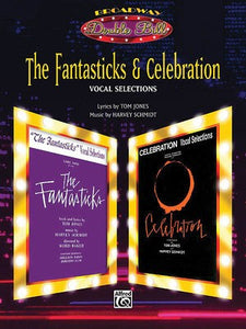 FANTASTICKS & CELEBRATION VOCAL SELECTIONS PVG
