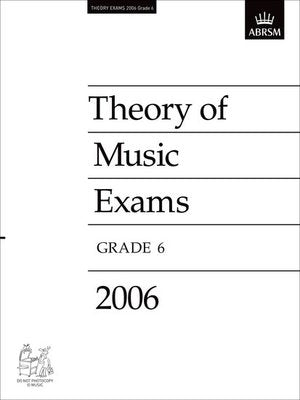 A B THEORY OF MUSIC PAPER GR 6 2006