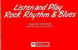 LISTEN AND PLAY ROCK R & B BK 1 STUDENTS