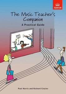 MUSIC TEACHERS COMPANION PRACTICAL GUIDE UK