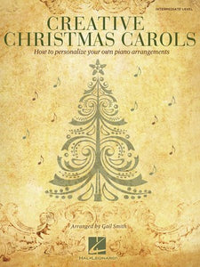 CREATIVE CHRISTMAS CAROLS PIANO SOLOS