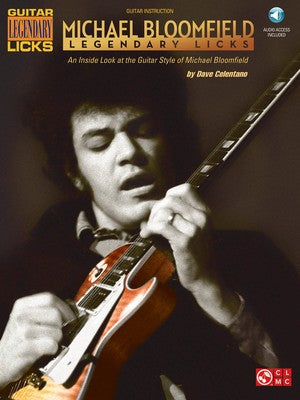 MICHAEL BLOOMFIELD LEGENDARY LICKS GUITAR BK/CD