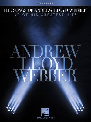 THE SONGS OF ANDREW LLOYD WEBBER CLARINET