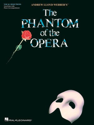 PHANTOM OF THE OPERA BROADWAY SINGERS EDITION