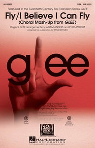 FLY / I BELIEVE I CAN FLY FROM GLEE SSA