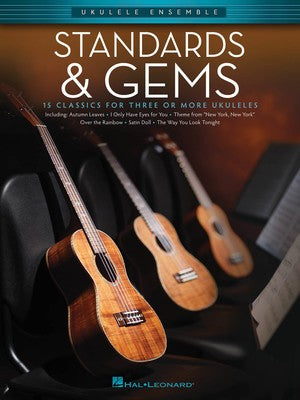 STANDARDS & GEMS UKULELE ENSEMBLE EARLY INTERMED