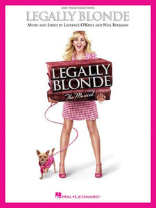 LEGALLY BLONDE VOCAL SELECTIONS EASY PIANO