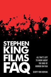 STEPHEN KING FILMS FAQ (O/P)