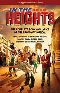 IN THE HEIGHTS BOOK & LYRICS