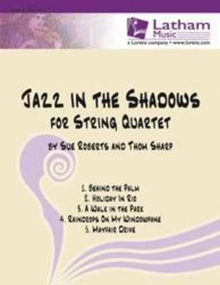 JAZZ IN THE SHADOWS FOR STRING QUARTET PARTS