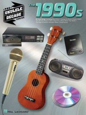1990S THE UKULELE DECADE SERIES