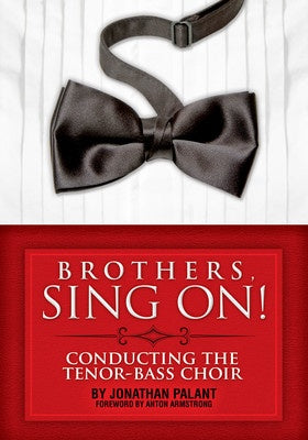 BROTHERS SING ON CONDUCTING THE TENOR BASS CHOIR