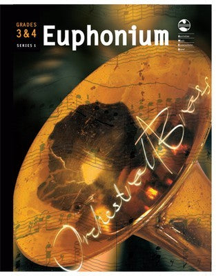 EUPHONIUM GRADE 3 AND 4 ORCHESTRAL BRASS AMEB
