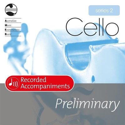 AMEB CELLO PRELIMINARY SERIES 2 RECORDED ACCOMP CD