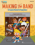 MAKING THE BAND MUSICAL TEACHERS ED GR 4-8