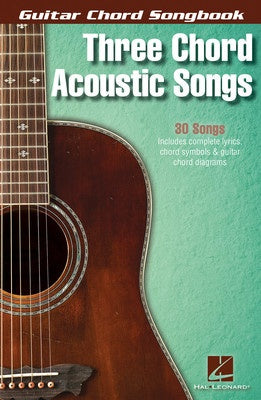 GUITAR CHORD SONGBOOK 3 CHORD ACOUSTIC SONGS