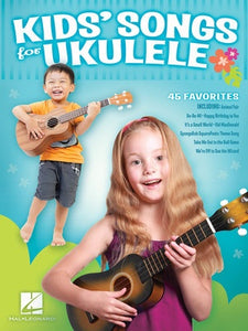 KIDS SONGS FOR UKULELE