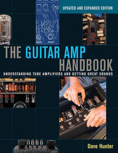 GUITAR AMP HANDBOOK UPDATED & EXPANDED EDN