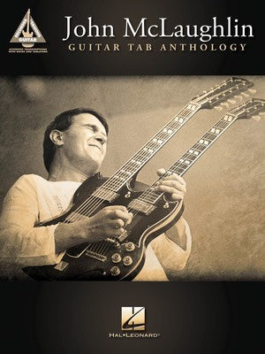 JOHN MCLAUGHLIN GUITAR TAB ANTHOLOGY