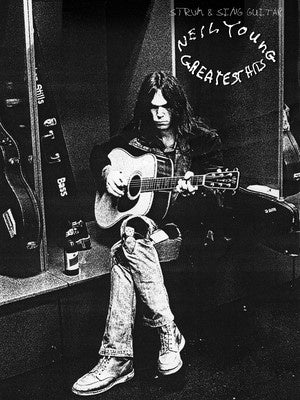 NEIL YOUNG GREATEST HITS STRUM & SING