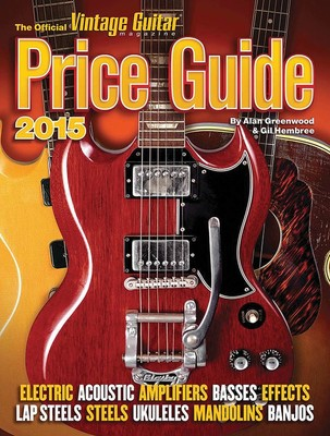 OFFICIAL VINTAGE GUITAR PRICE GUIDE 2015