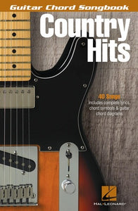 COUNTRY HITS GUITAR CHORD SONGBOOK