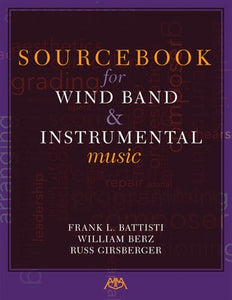 SOURCEBOOK FOR WIND BAND & INSTRUMENTAL MUSIC