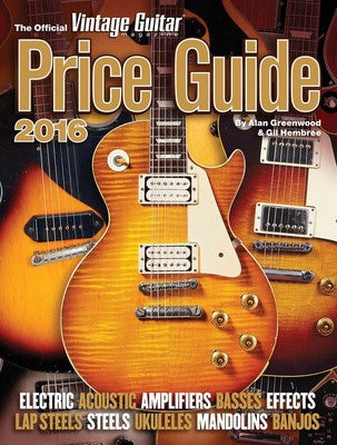 OFFICIAL VINTAGE GUITAR PRICE GUIDE 2016