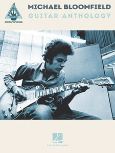 MICHAEL BLOOMFIELD GUITAR ANTHOLOGY TAB