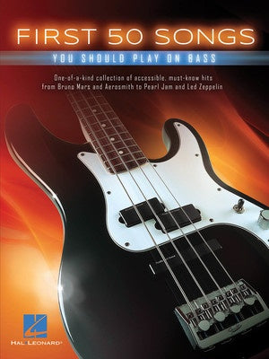 FIRST 50 SONGS PLAY ON BASS