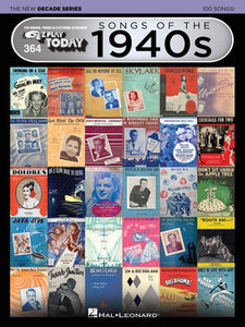 EZ PLAY 364 SONGS OF 1940S NEW DECADE SERIES